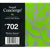 "Sound Concierge #702""Electric Heaven""selected and Non-stop Mixed by Fantastic Plastic Machine FOR HYPER DISCO THEQUE"