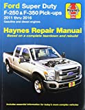 Ford Super Duty F-250 & F-350 Pick-ups, '11-'16 (Haynes Automotive)