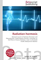 Radiation hormesis: National Council on Radiation Protection and Measurements, United Nations Scientific Committee on the Effects of Atomic Radiation, Linear no-threshold modell, Background radiation