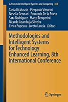 Methodologies and Intelligent Systems for Technology Enhanced Learning, 8th International Conference (Advances in Intelligent Systems and Computing)