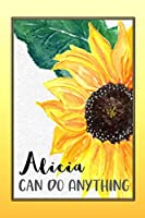 Alicia Can Do Anything: Personalized Success Affirmation Journal for Women
