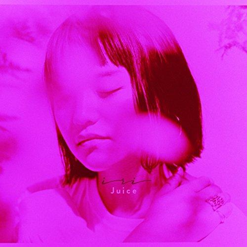 iri – Juice [FLAC + DVD ISO] [2018.02.28]