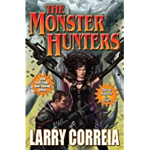 The Monster Hunters (Monster Hunters International combo volumes Book 1)