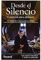 Desde el silencio : cuarenta años después