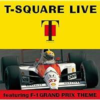 T-SQUARE LIVE featuring F-1 GRAND PRIX THEME