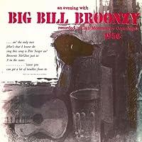 Evening With Big Bill Broonzy [12 inch Analog]