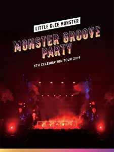 【Amazon.co.jp限定】Little Glee Monster 5th Celebration Tour 2019 〜MONSTER GROOVE PARTY〜 (初回生産限定盤)(Blu-ray)(トートバッグ付)