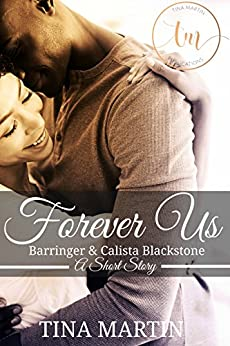 Forever Us: Barringer and Calista Blackstone, Book 2.5 (The Blackstone Family) by [Martin, Tina]