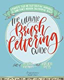 The Ultimate Brush Lettering Guide: A Complete Step-By-Step Creative Workbook to Jump Start Modern Calligraphy Skills Pigeon Letters