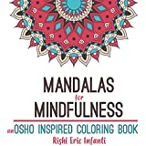 Mandalas for Mindfulness: an Osho Inspired Coloring Book