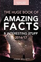 Fact Book: The Huge Book of Amazing Facts and Interesting Stuff (Amazing Fact Books)