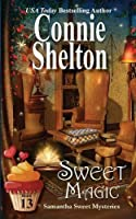 Sweet Magic: A Sweet's Sweets Bakery Mystery (Samantha Sweet Mysteries)