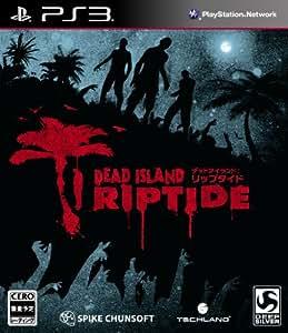 Dead Island: Riptide 【CEROレーティング「Z」】 - PS3