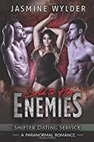 Sold to her Enemies: A Paranormal Romance (Shifter Dating Service)