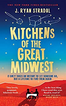 [Stradal, J. Ryan]のKitchens of the Great Midwest (English Edition)