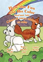 How the Fox Got His Color