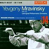 Mravinsky Edition Vol.14 - R.Strauss: An Alpine Symphony, Horn Concerto No.1