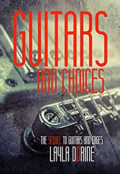 Guitars and Choices by [Dorine, Layla]