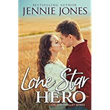 Lone Star Hero (Calamity Valley series Book 1)