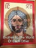 グレゴリー Brother To The World Of Each Other: The Autobiography Of Brother Gregory Quinn FSC (English Edition)