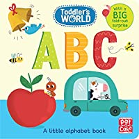 Toddler's World: ABC: A little alphabet board book with a fold-out surprise