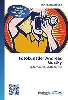 Fotokuenstler Andreas Gursky: Spitzenwerke, Spitzenpreise