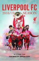 Liverpool FC 2018/19 Season: The Official Story