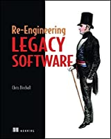 Re-Engineering Legacy Software by Chris Birchall(2016-05-09)