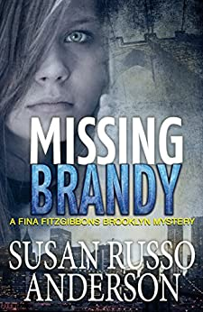 Missing Brandy (A Fina Fitzgibbons Brooklyn Mystery Book 2) by [Anderson, Susan Russo]