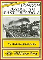 London Bridge to East Croydon (Southern Main Line)