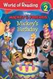 Mickey & Friends Mickey's Birthday (World of Reading)