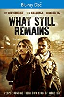 What Still Remains [Blu-ray]