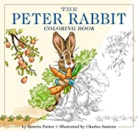The Peter Rabbit Coloring Book: A Classic Editions Coloring Book