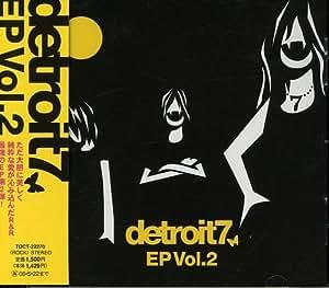 detroit7 EP Vol.2