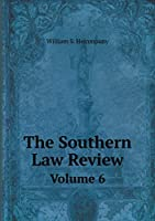 The Southern Law Review Volume 6