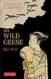 """""""雁(英文版)- The Wild Geese (タトルクラシックス)"""