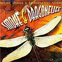 Smoke & Dragonflies