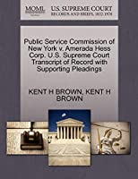 Public Service Commission of New York V. Amerada Hess Corp. U.S. Supreme Court Transcript of Record with Supporting Pleadings