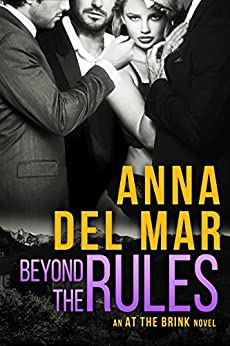 Beyond the Rules (an At the Brink Novel) by [del Mar, Anna]