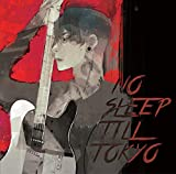 NO SLEEP TILL TOKYO(初回限定盤)(DVD付) 画像
