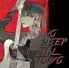 NO SLEEP TILL TOKYO(初回限定盤)(DVD付)(在庫あり。)