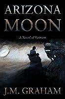 Arizona Moon: A Novel of Vietnam