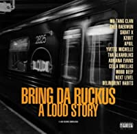 Bring Da Ruckus - a Loud Story by Various Artists (1997-02-17)