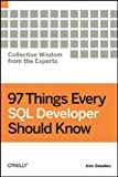 97 Things Every SQL Developer Should Know