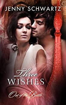Three Wishes by [Schwartz, Jenny]