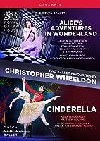 クリストファー・ウィールドン:バレエBOX 《不思議の国のアリス》《シンデレラ》[DVD]