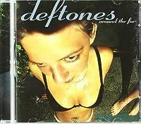 Around the Fur by Deftones (1997-10-28)