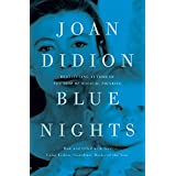 Blue Nights. Joan Didion