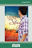 A Place to Stay (16pt Large Print Edition)