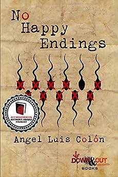 No Happy Endings by [Colón, Angel Luis]